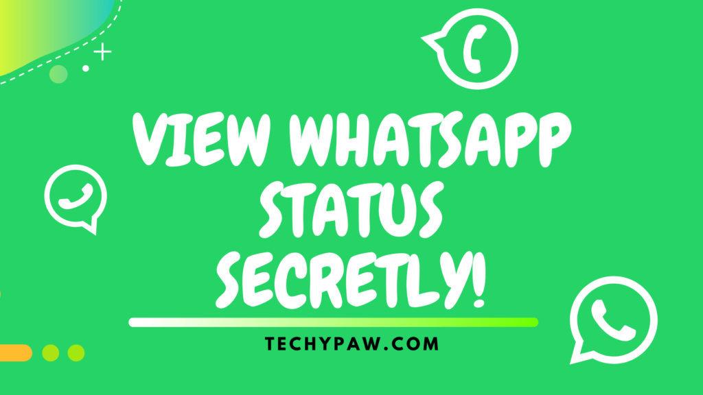 https://techypaw.com/can-anyone-see-whatsapp-status-if-not-in-contacts/