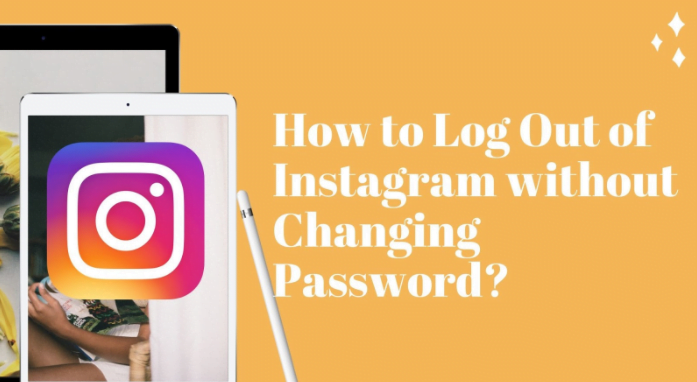 How to Logout of Instagram from ALL Devices? - In ALL Cases