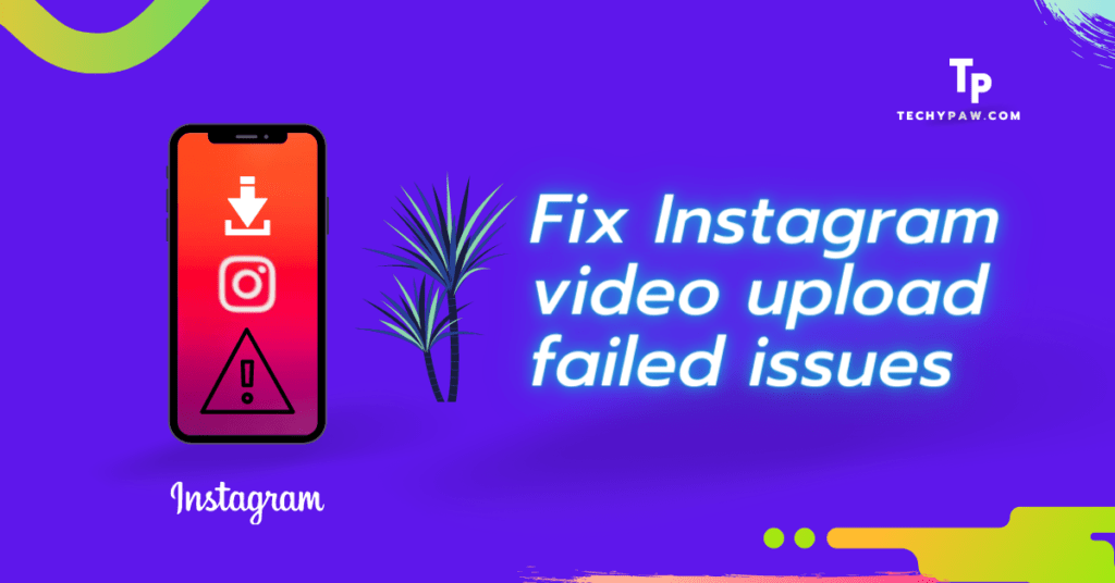 Fix Instagram Video Download But Won't Let Me Post Issues