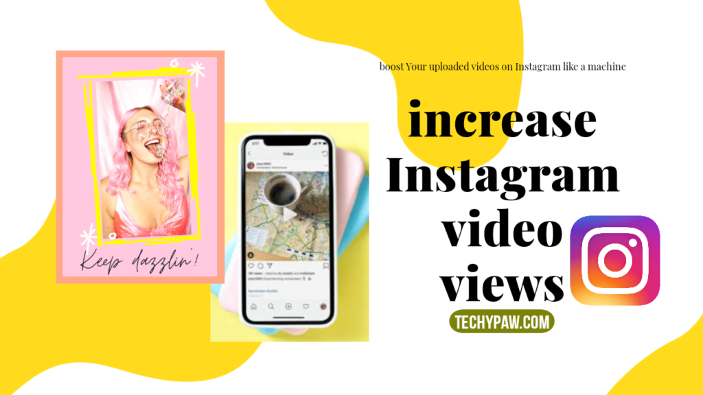 How To Increase Instagram Video Views 2020 [Explained]