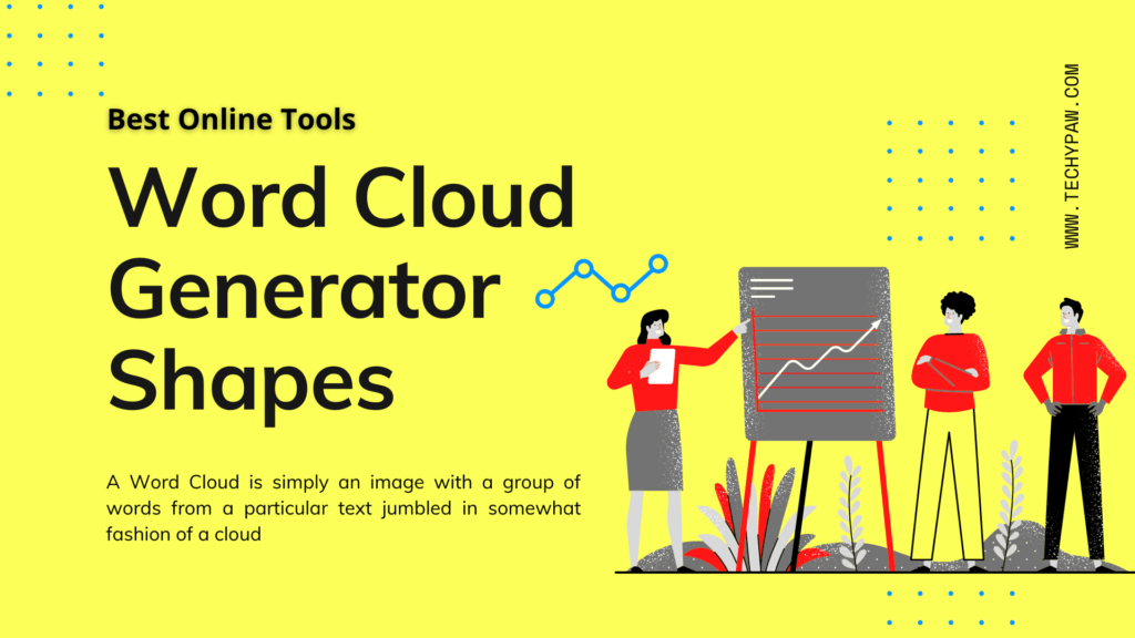 Best Free Online Word Cloud generator shapes Tools