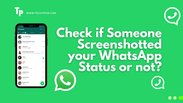 Can I Identify If Someone Screenshotted My WhatsApp Status?
