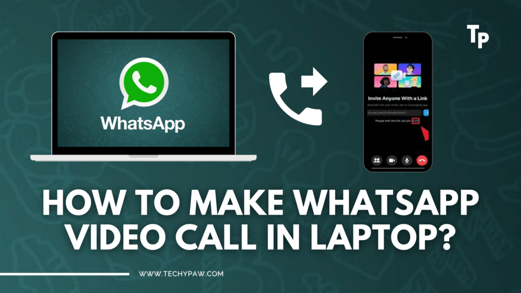 How To Make WhatsApp Video Call in Laptop?