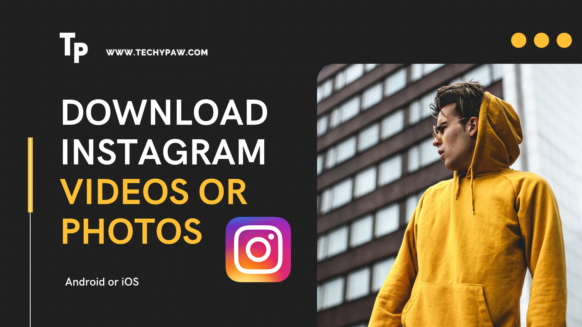How to Download Instagram Videos or Photos On Android or iOS