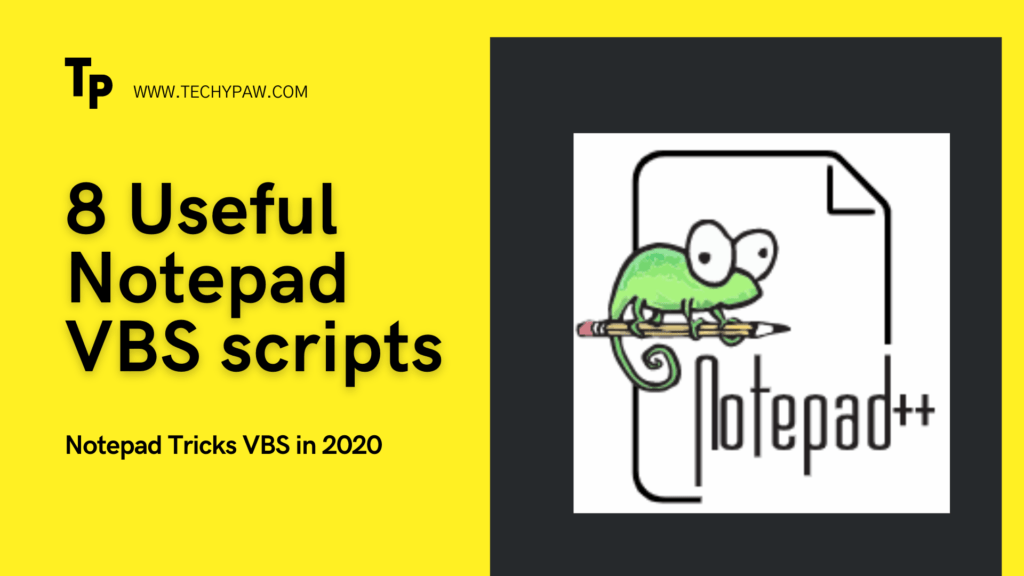 Notepad Tricks VBS - 8 Useful VBS Scripts in 2020