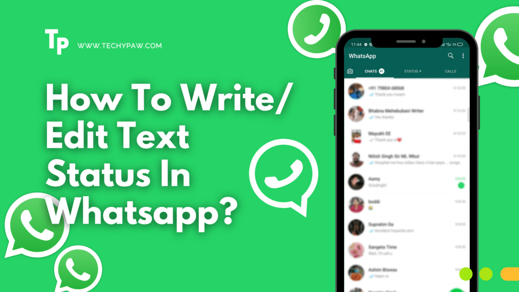 How to Write or Edit Text Status In Whatsapp?