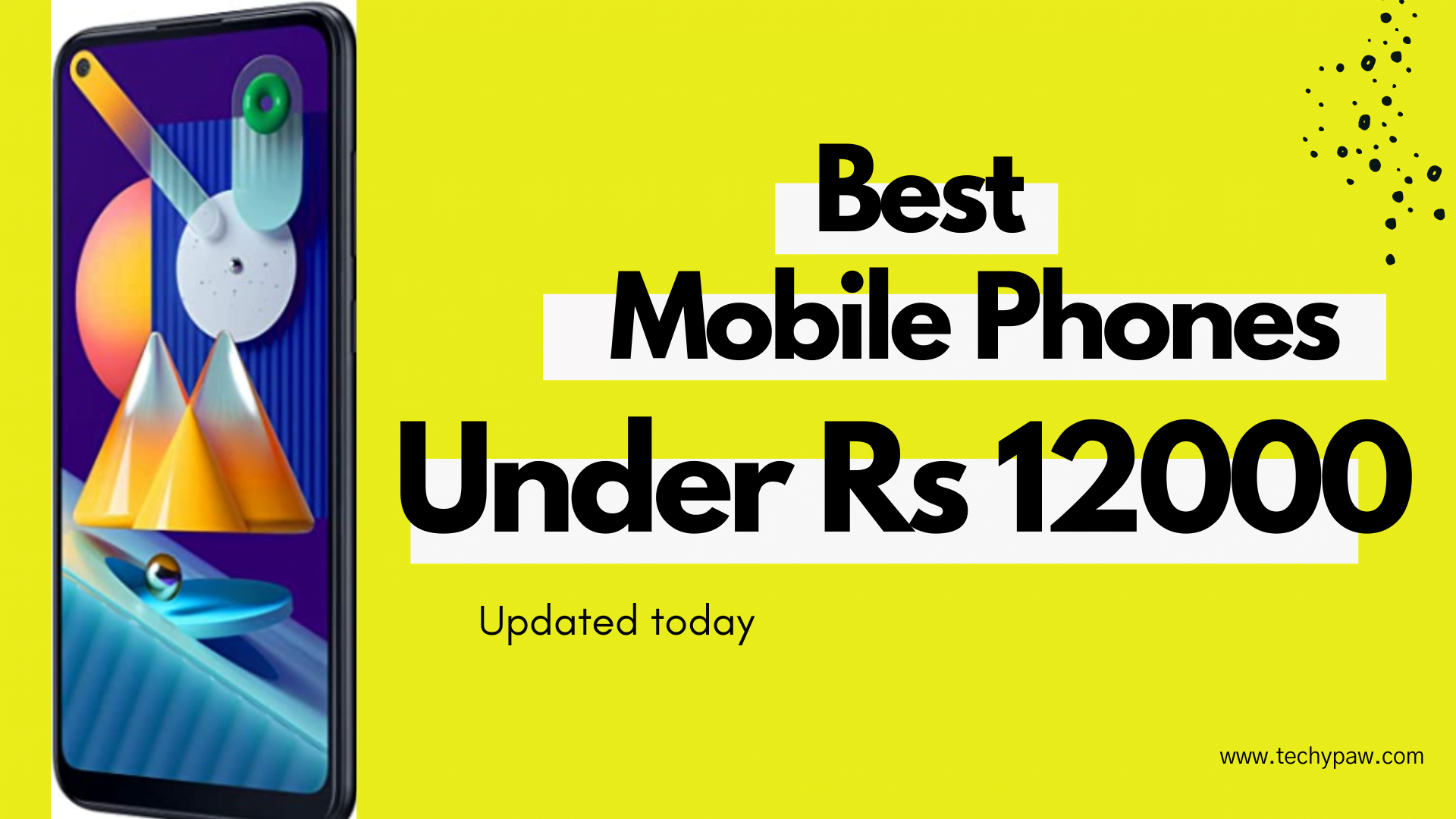 Best Mobile Phones Under 12000 with Dual APP Facility [Updated-Today]