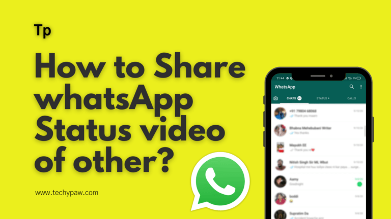 How to Share WhatsApp Status Video of Other? [Easy Ways]