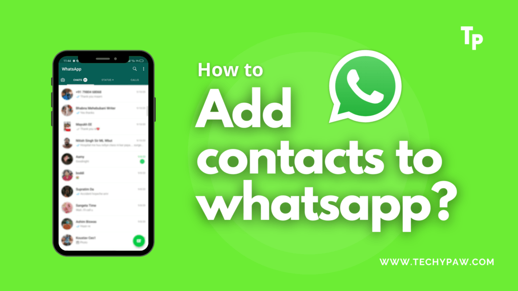 How To Add Contacts To WhatsApp?[Android/iPhone/Desktop]
