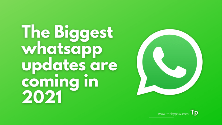 The Biggest Updates on WhatsApp - New features in 2021
