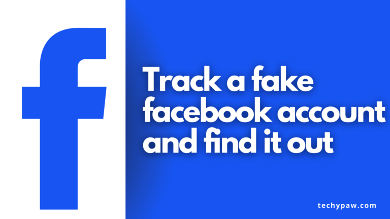 How to Track a Fake Facebook Account and Find it Out [2021]