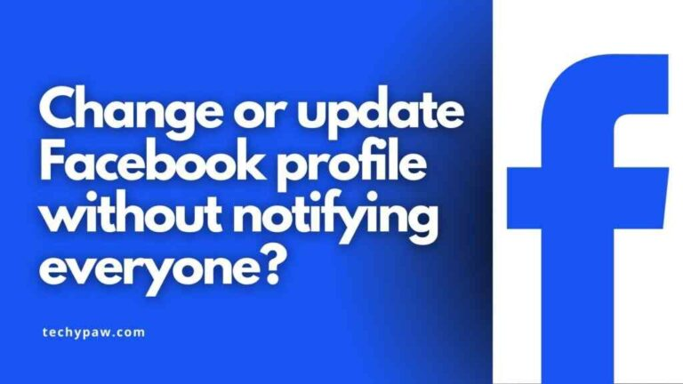 Change-Or-Update-Facebook-Profile-Without-Notifying-Everyone