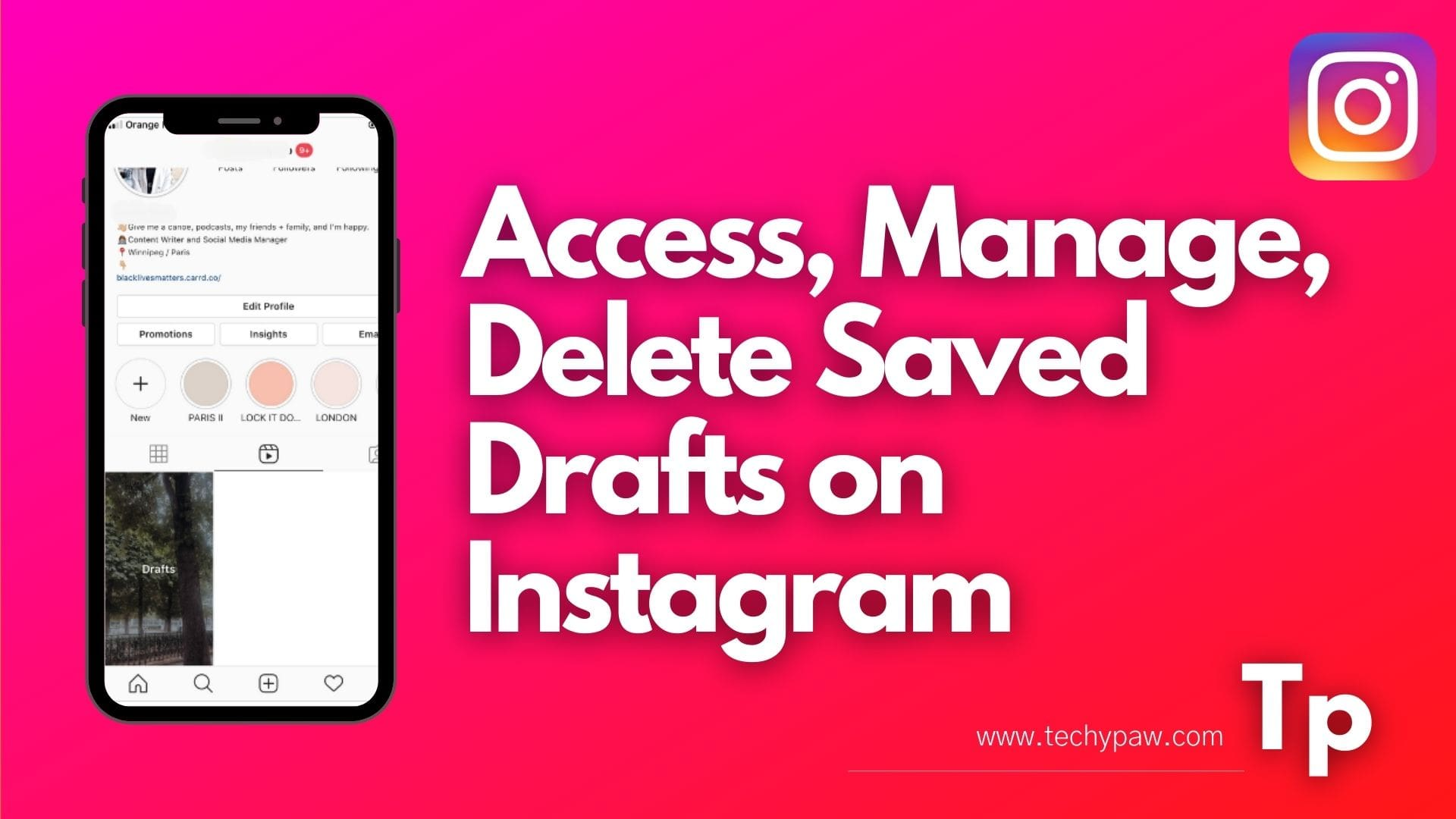 How to Access, Manage, Delete Saved Drafts on Instagram?